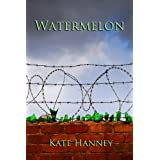 WATERMELON (THE S16 SERIES)by Kate Hanney