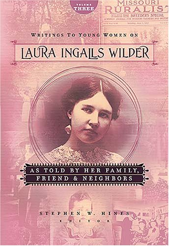 Writings to Young Women on Laura Ingalls Wilder