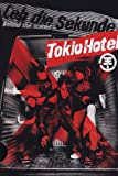 Tokio Hotel - Leb die Sekunde: Behind the Scenes [Limited Edition]