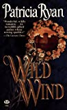 Wild Wind (0451408268) by Patricia Ryan