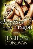 Sacrificed to the Dragon: Part Three (A BBW Dragon-shifter Paranormal Romance)