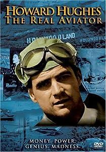 Howard Hughes - The Real Aviator