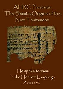 AHRC Presents: The Semitic Origins of the New Testament
