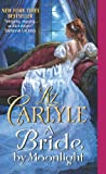 Liz Carlyle A Bride by Moonlight (Avon Romance)