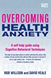 img - for Overcoming Health Anxiety: A Books on Prescription Title book / textbook / text book