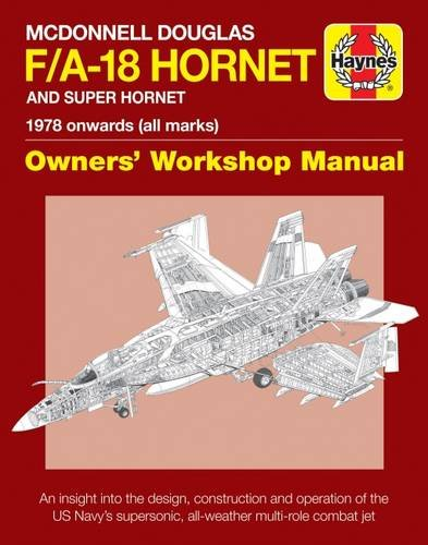 mcdonnell-douglas-f-a-18-hornet-and-super-hornet-an-insight-into-the-design-construction-and-operati