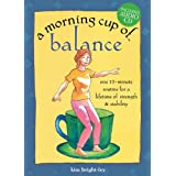 A Morning Cup of Balance [Spiral-bound]
