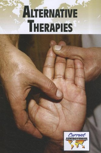 Alternative Therapies (Current Controversies)