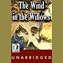 The Wind in the Willows Audiobook by Kenneth Grahame Narrated by Ralph Cosham