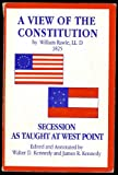 img - for A View of the Constitution, Secession As Taught At West Point book / textbook / text book