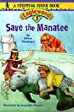 Save the Manatee, Friesinger, Alison