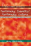 img - for Performing Identity/Performing Culture: Hip Hop as Text, Pedagogy, and Lived Practice (Intersections in Communications and Culture) book / textbook / text book