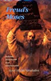 img - for Freud's Moses: Judaism Terminable and Interminable (The Franz Rosenzweig Lecture Series) book / textbook / text book