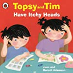 Topsy and Tim: Have Itchy Heads (Tops...