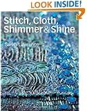Stitch, Cloth, Shimmer & Shine