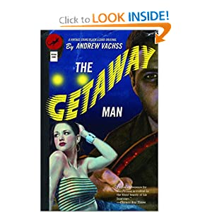 The Getaway Man - Andrew Vachss