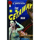 The Getaway Man ~ Andrew Vachss