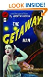 The Getaway Man (Vintage Crime/Black Lizard)