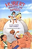 img - for Hubert Invents the Wheel book / textbook / text book