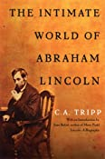 Amazon.com: The Intimate World of Abraham Lincoln (9781560259275): C. A. Tripp, Jean Baker: Books