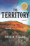 The Territory: A Novel