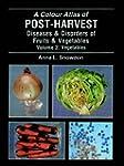 A Colour Atlas of Post-harvest Diseas...