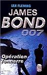 James Bond 007, tome 9 : Opération Tonnerre par Fleming