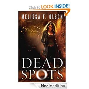 Kindle Book Bargain: Dead Spots, by Melissa F. Olson