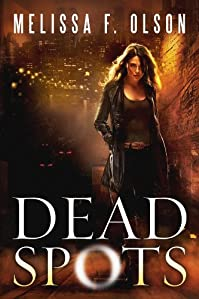 Dead Spots by Melissa F. Olson ebook deal