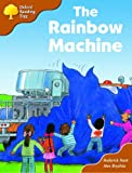 Rod Hunt Oxford Reading Tree: Stage 8: Storybooks (Magic Key): The Rainbow Machine