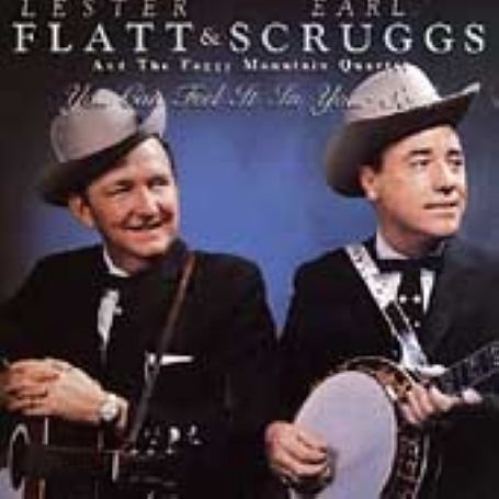 Flatt & Scruggs - You Can Feel It in Your Soul - Zortam Music