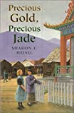 img - for Precious Gold, Precious Jade book / textbook / text book
