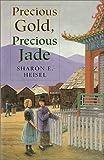 img - for Precious Gold, Precious Jade book / textbook / text book