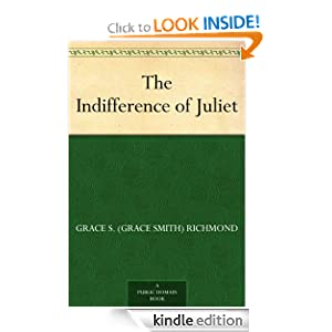 The Indifference of Juliet Grace S. (Grace Smith) Richmond and Henry Hutt