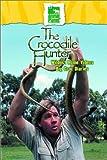 The Crocodile Hunter - Wildest Home Videos/Big Croc Diaries