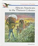 African-Am in the 13 Colonies (Cornerstones of Freedom)