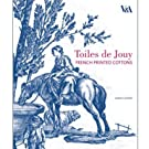 Toiles de Jouy: French Printed Cottons