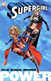 Supergirl: Power (Supergirl) (1845762819) by Loeb, Jeph