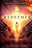 img - for The Redeemer (The Reluctant Demon Diaries) book / textbook / text book