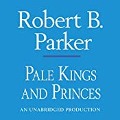 Pale Kings and Princes: Spenser, Book 14 | Robert B. Parker