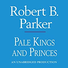 Pale Kings and Princes: A Spenser Novel | Livre audio Auteur(s) : Robert B. Parker Narrateur(s) : Michael Prichard