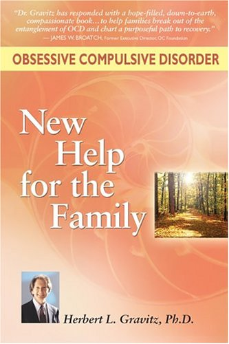 Obsessive Compulsive Disorder: New Help for the Family PDF