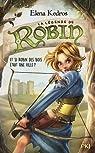 La légende de Robin, tome 1 par Kedros