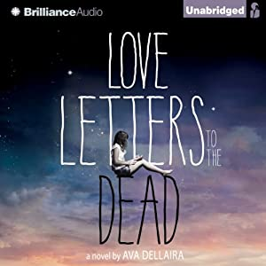 Love Letters to the Dead | [Ava Dellaira]