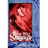 One Wet Summer ~ Ann Montclair