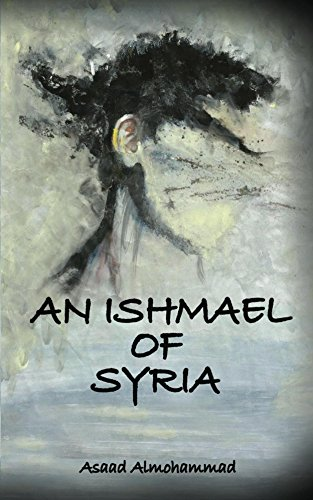 An Ishmael Of Syria by Asaad Almohammad ebook deal