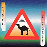 On the Road 1981 By Camel (1997-03-17)