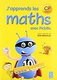 J'apprends les maths CP avec Picbille : Fichier de l'élève
