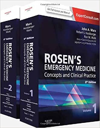 (2-Volume Set) Rosen's Emergency Medicine - Concepts and Clinical Practice : Expert Consult Premium Edition - Enhanced Online Features and Print, 8e written by John Marx MD