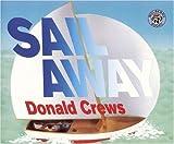 Sail Away (Turtleback School & Library Binding Edition) (0613283090) by Crews, Donald